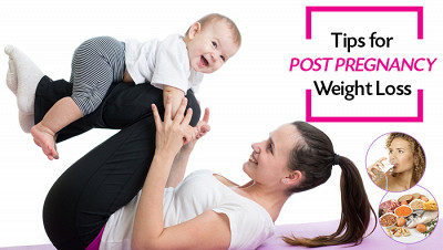 Tips For Post Pregnancy Weight Loss