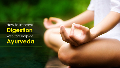 How To Improve Digestion With The Help Of Ayurveda