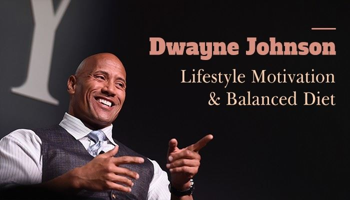 """Dwayne """"The Rock"""" Johnson's healthy lifestyle and motivation"""