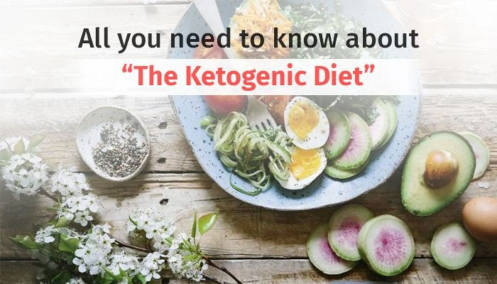 """All you need to know about """"The Ketogenic Diet"""""""