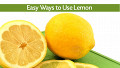 15+ Easy Ways to Use Lemon