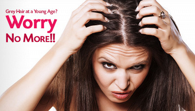 Grey Hair at a Young Age? Worry No More!!